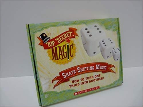 9780439907088: Shape-Shifting Magic: How to Turn One Thing Into Another