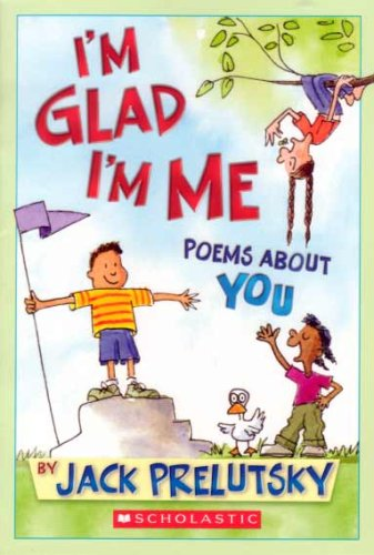 9780439908269: I'm Glad I'm Me: Poems About You