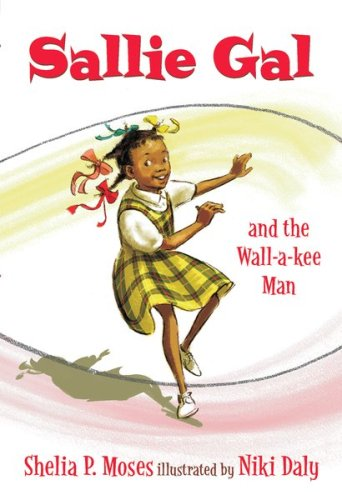 9780439908900: Sallie Gal And The Wall-a-kee Man
