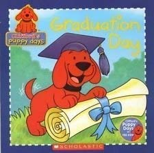 9780439909006: Graduation Day (clifford's Puppy days)