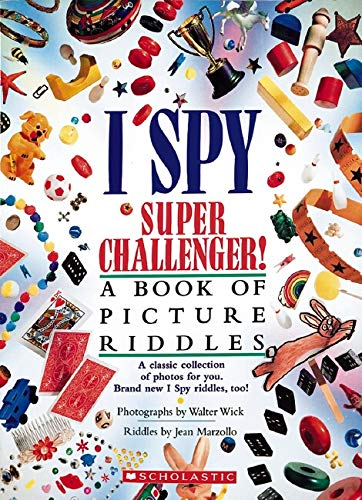 9780439910910: I Spy Super Challenger!: A Book of Picture Riddles