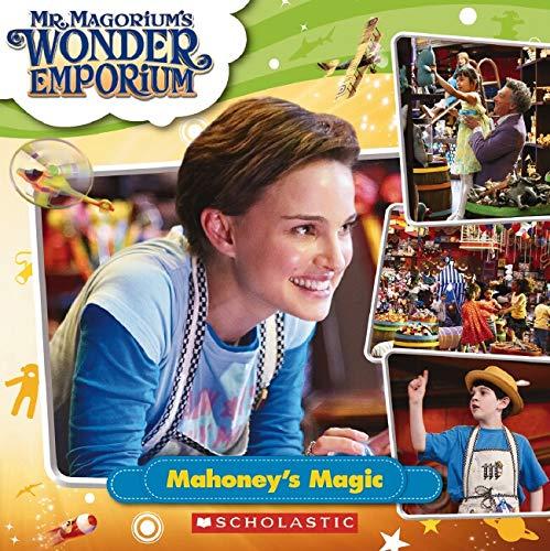 9780439912488: Mahoney's Magic - Mr. Magorium's Wonder Emporium