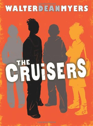 9780439916264: The Cruisers: Book 1