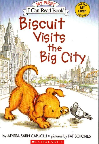 9780439917636: Biscuit Visits the Big City (My First I Can Read Book)