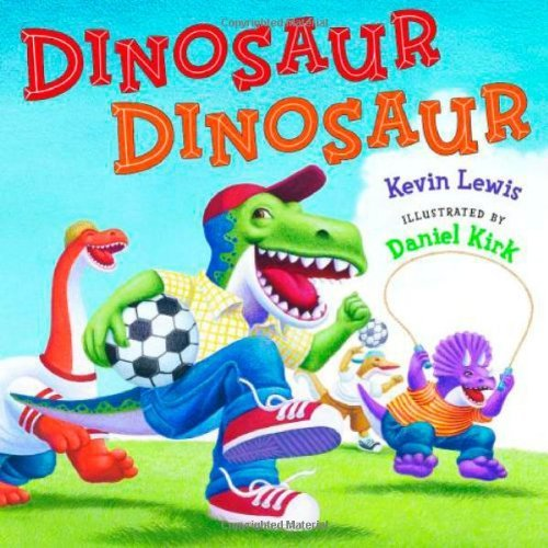 Dinosaur Dinosaur (Paperback)(Scholastic): Lewis , Kevin