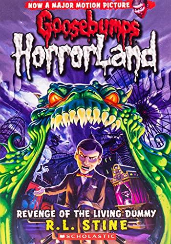 9780439918695: Revenge of the Living Dummy (Goosebumps Horrorland)