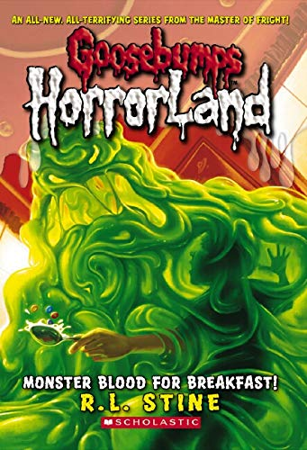 Monster Blood for Breakfast! (Goosebumps: Horrorland (Quality))