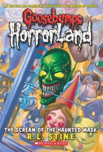 9780439918725: Goosebumps HorrorLand #4: The Scream of the Haunted Mask