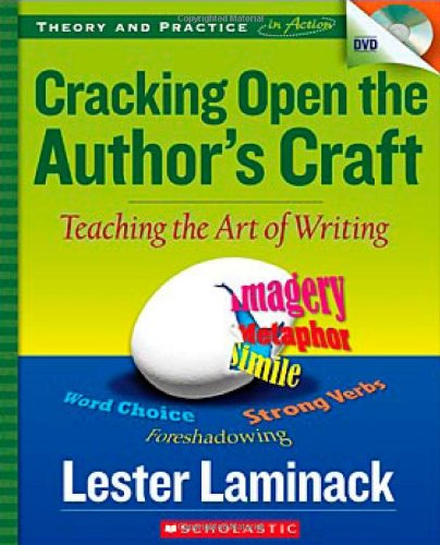 Cracking Open the Author's Craft: Teaching the: Laminack, Lester