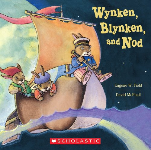9780439921442: Wynken Blynken And Nod