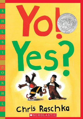 9780439921855: Yo! Yes? (Scholastic Bookshelf)