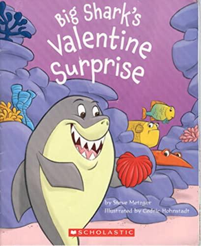9780439922517: Big Shark's Valentine Surprise