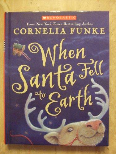 9780439923019: When Santa Fell to Earth Edition: Reprint