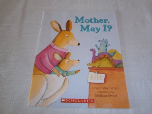 9780439924016: Mother May I (2007 Paper Back)