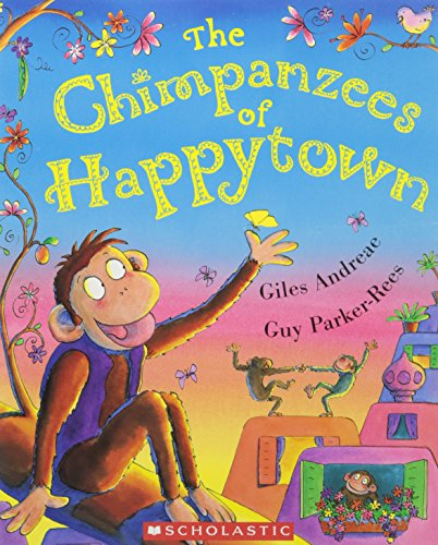 9780439925051: The Chimpanzees of Happytown