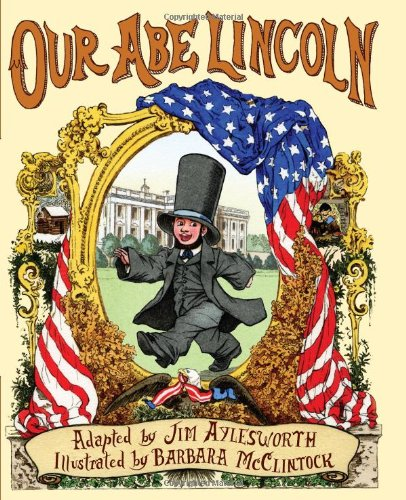 9780439925488: Our Abe Lincoln