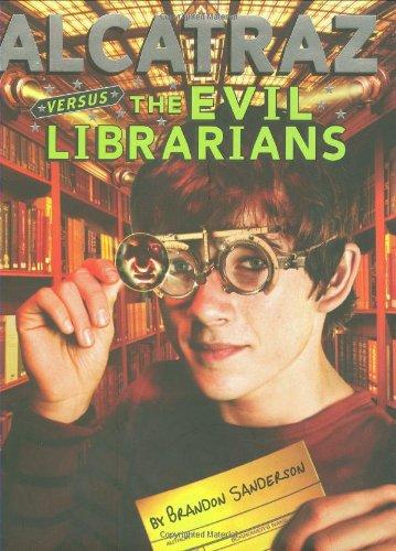 9780439925501: Alcatraz Versus the Evil Librarians