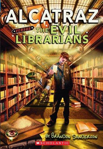 9780439925525: Alcatraz versus the Evil Librarians