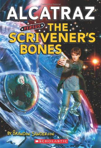 9780439925549: Alcatraz #2: Alcatraz Versus the Scrivener's Bones