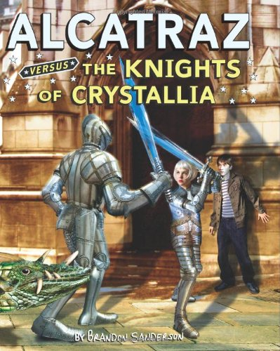 9780439925556: Alcatraz #3: Alcatraz Versus the Knights of Crystallia
