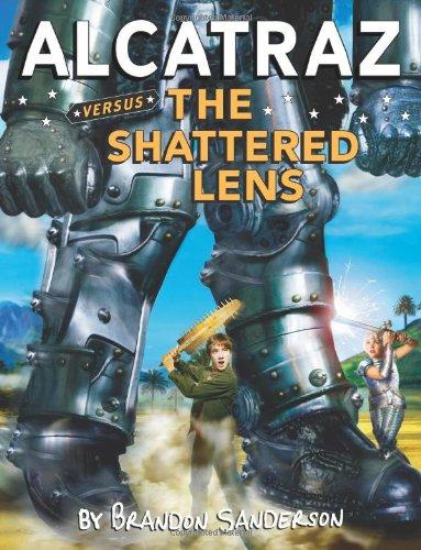9780439925570: Alcatraz #4: Alcatraz Versus the Shattered Lens