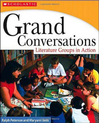 9780439926454: Grand Conversations: Literature Groups in Action