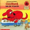 9780439927864: Clifford Va De Viaje