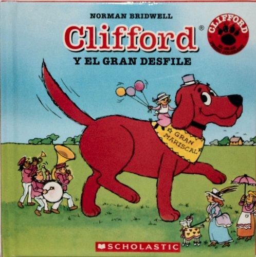 9780439928090: Clifford Y El Gran Desfile