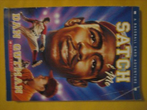 9780439928236: Satch & Me (A Baseball Card Adventure)