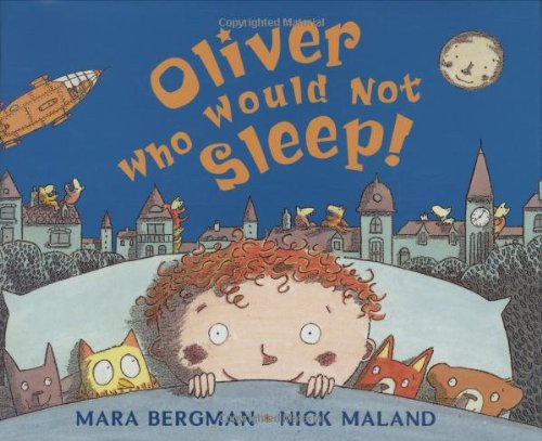 9780439928267: Oliver Who Would Not Sleep