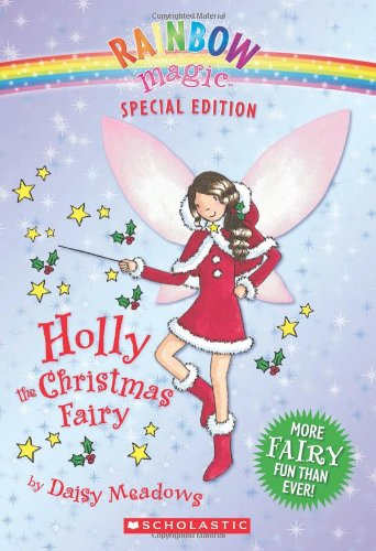 9780439928809: Holly the Christmas Fairy (Rainbow Magic)