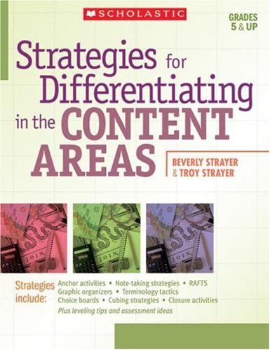 9780439929202: Strategies for Differentiating in the Content Areas: Easy-to-Use Strategies, Scoring Rubrics, Student Samples, and Leveling Tips to Reach and Teach Every Middle-School Student