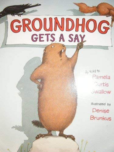 9780439929455: Groundhog Gets a Say