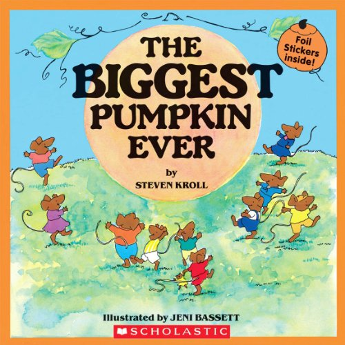 9780439929462: the Biggest Pumpkin Ever
