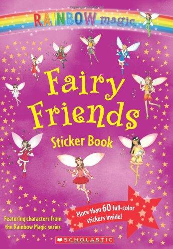 9780439930468: Fairy Friends Sticker Book (Rainbow Magic)