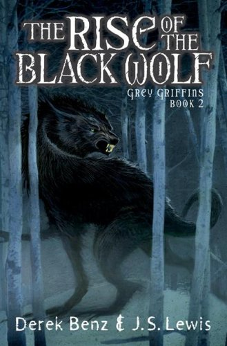 9780439930529: The Rise of the Black Wolf