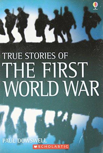 9780439932370: True Stories of the First World War