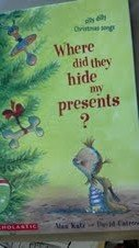 9780439933117: Where Did They Hide My Presents?