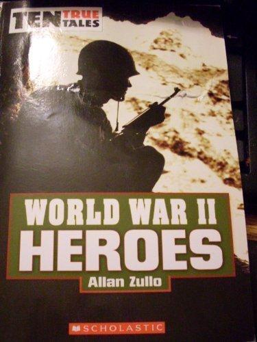 9780439934053: World War II Heroes