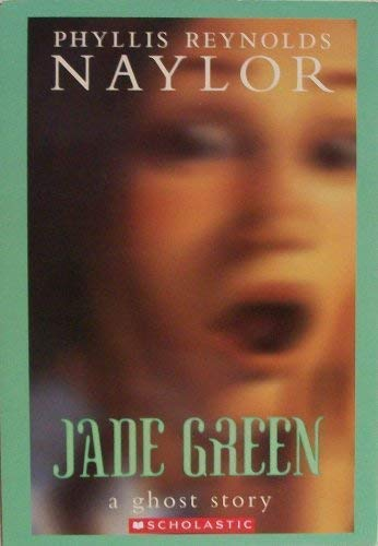 9780439934183: Jade Green: A Ghost Story