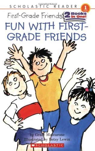 9780439934442: Scholastic Reader Level 1: Fun with First-Grade Friends