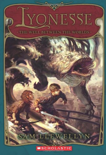 9780439934701: Lyonesse Book 1: The Well Between the Worlds
