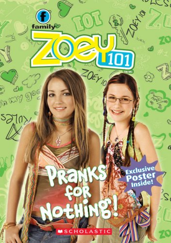 9780439936415: Zoey 101 #3: Pranks For Nothing