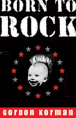 9780439937160: Born to Rock --2007 publication.