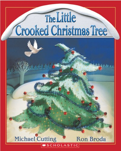 9780439937979: The Little Crooked Christmas Tree