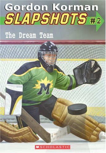 The Dream Team (Slapshots #2)
