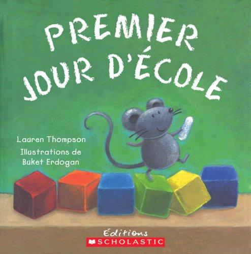 9780439941624: Premier Jour D'Ecole (French Edition)