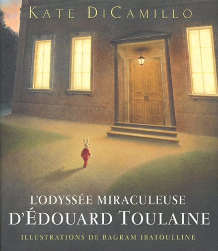L'Odyssee Miraculeuse D'Edouard Toulaine (French Edition): DiCamillo, Kate