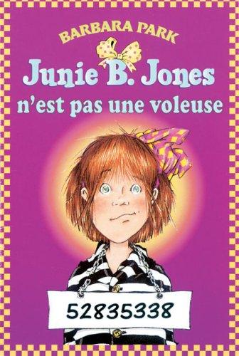 9780439942638: Junie B. Jones n'est pas une voleuse