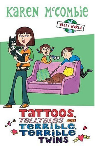 9780439942850: Tattoos, Telltales and Terrible, Terrible Twins (Ally's World)